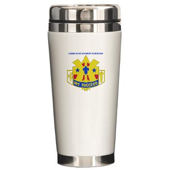 103SC - M01 - 03 - DUI-103rd Sustainment Command with Text - Ceramic Travel Mug