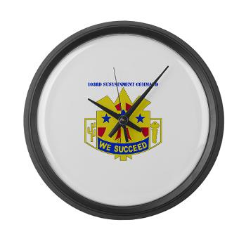 103SC - M01 - 03 - DUI-103rd Sustainment Command - Large Wall Clock