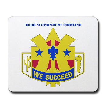 103SC - M01 - 03 - DUI-103rd Sustainment Command - Mousepad