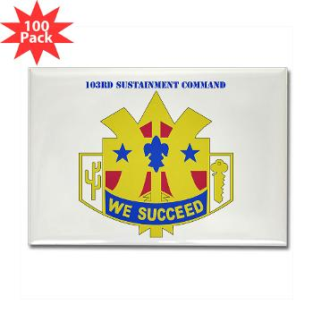 103SC - M01 - 01 - DUI-103rd Sustainment Command - Rectangle Magnet (100 pack)