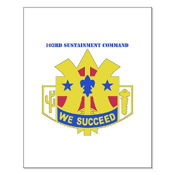 103SC - M01 - 02 - DUI-103rd Sustainment Command - Small Poster