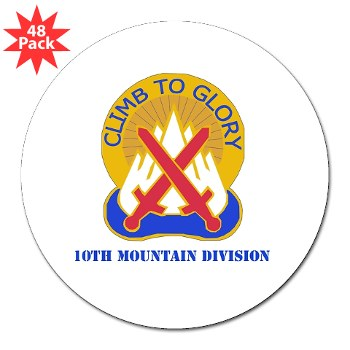 "10mtn - M01 - 01 - DUI - 10th Mountain Division with Text 3"" Lapel Sticker (48 pk)"