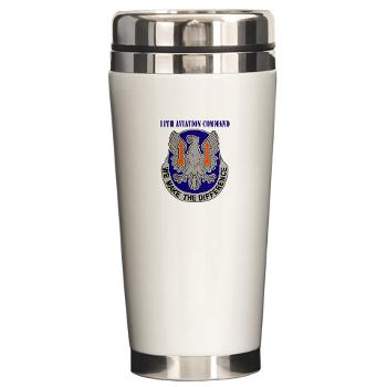 11AC - M01 - 03 - DUI - 11th Aviation Command with text - Ceramic Travel Mug