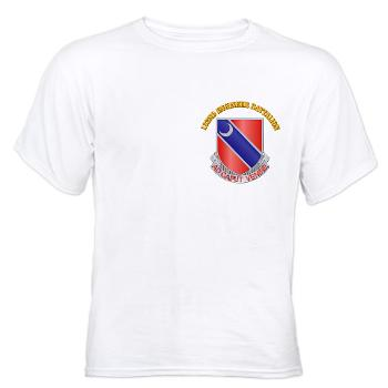 122EB - A01 - 04 - DUI - 122nd Engineer Bn with Text - White t-Shirt