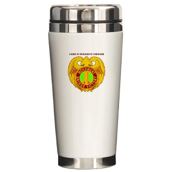 143SC - M01 - 03 - DUI - 143rd Sustainment Command with Text - Ceramic Travel Mug