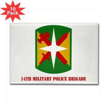 14MPB - M01 - 01 - SSI - 14th Military Police Bde - Rectangle Magnet (10 pack)