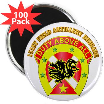 "151FAB - M01 - 01 - DUI - 151st Field Artillery Bde with Text - 2.25"" Magnet (100 pack)"