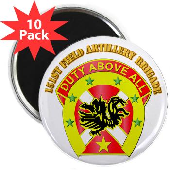 "151FAB - M01 - 01 - DUI - 151st Field Artillery Bde with Text - 2.25"" Magnet (10 pack)"