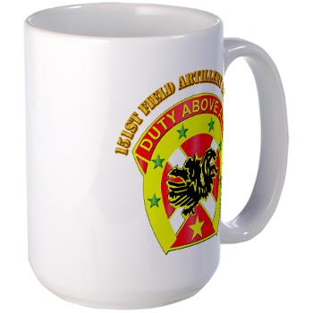 151FAB - M01 - 03 - DUI - 151st Field Artillery Bde with Text - Large Mug