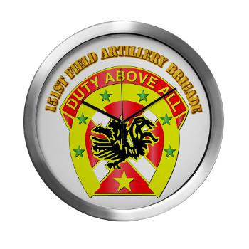 151FAB - M01 - 03 - DUI - 151st Field Artillery Bde with Text - Modern Wall Clock