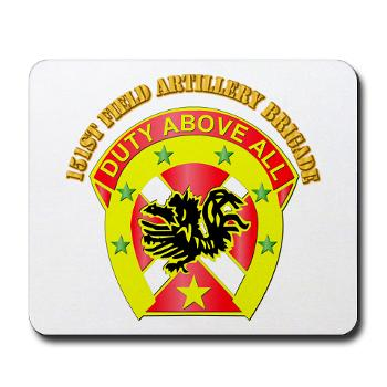 151FAB - M01 - 03 - DUI - 151st Field Artillery Bde with Text - Mousepad