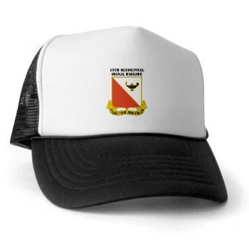 15RSB - A01 - 02 - DUI - 15th Regimental Signal Bde with text - Trucker Hat