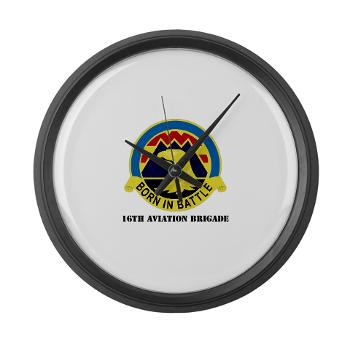 16AB - M01 - 03 - DUI - 16th Aviation Brigade with Text - Large Wall Clock