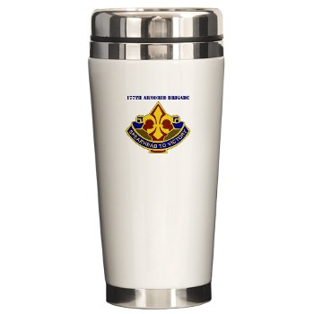 177AB - M01 - 03 - DUI - 177th Armored Brigade with Text Ceramic Travel Mug