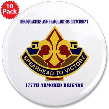"177ABHHD - M01 - 01 - HHD - 177th Armored Bde with Text 3.5"" Button (10 pack)"