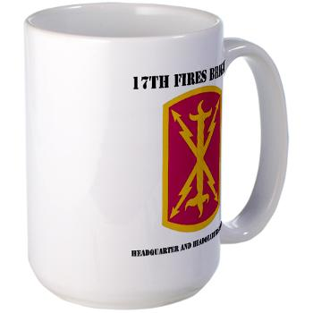 17BHHB - A01 - 03 - DUI - Headquarters and Headquarters Battery With Text - Large Mug