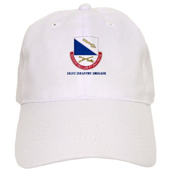 181IB - A01 - 01 - DUI - 181st Infantry Brigade with Text - Cap