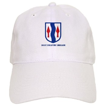 181IB - A01 - 01 - SSI - 181st Infantry Brigade with Text - Cap