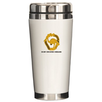 191IB - M01 - 03 - DUI - 191st Infantry Brigade with Text - Ceramic Travel Mug