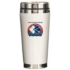 192IB - M01 - 03 - DUI - 192nd Infantry Brigade with Text Ceramic Travel Mug