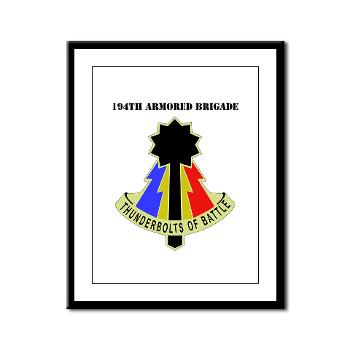 194AB - M01 - 02 - DUI - 194th Armored Brigade with text - Framed Panel Print