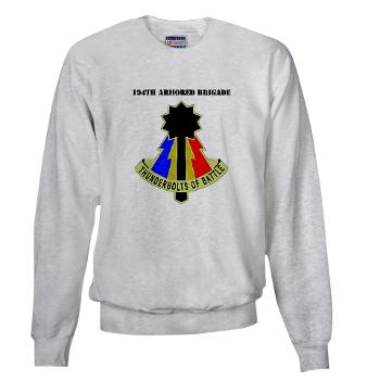 192AB - A01 - 03 - DUI - 194th Armored Brigade with text - Sweatshirt