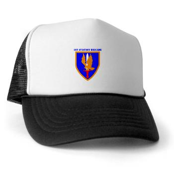 1AB - A01 - 02 - SSI - 1st Aviation Bde with text - Trucker Hat