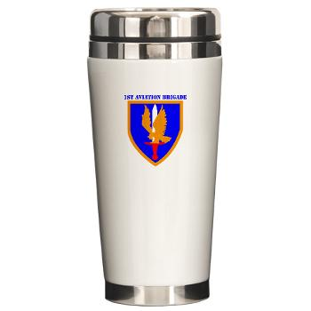 1AB - M01 - 03 - SSI - 1st Aviation Bde with text - Ceramic Travel Mug