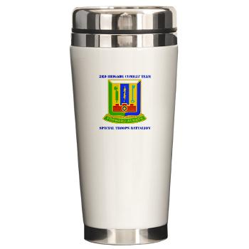 1AD3BCTSTB - M01 - 03 - DUI - 3rd BCT - Special Troops Bn with Text - Ceramic Travel Mug