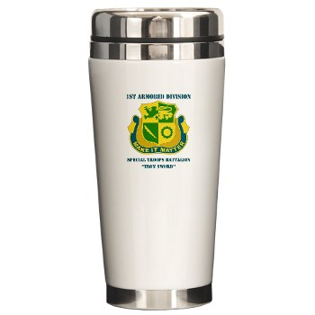 1ADSTBI - M01 - 02 - DUI - Div - Special Troops Bn with Text Ceramic Travel Mug