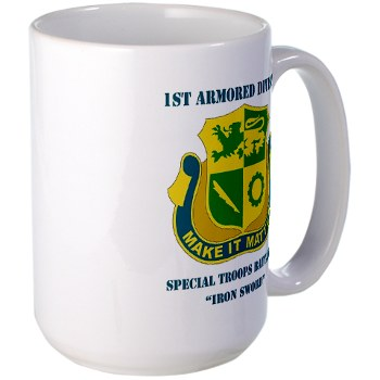 1ADSTBI - M01 - 02 - DUI - Div - Special Troops Bn with Text Large Mug
