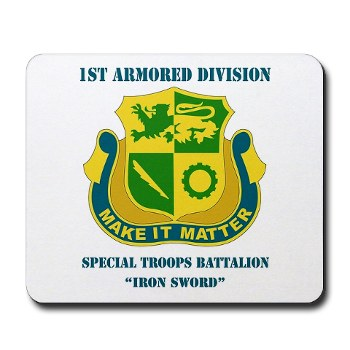 1ADSTBI - M01 - 02 - DUI - Div - Special Troops Bn with Text Mousepad