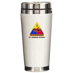 1AD - M01 - 03 - DUI - 1st Armored Division With Text Ceramic Travel Mug
