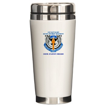 1B291AR - M01 - 03 - DUI - 1st Battalion - 291st Aviation Regiment with Text Ceramic Travel Mug