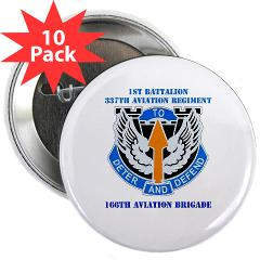 "1B337AR - M01 - 01 - DUI - 1st Bn - 337th Aviation Regiment with Text 2.25"" Button (10 pack)"