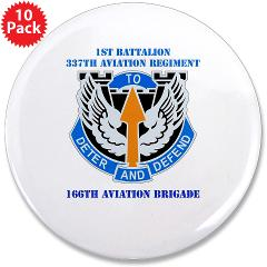 "1B337AR - M01 - 01 - DUI - 1st Bn - 337th Aviation Regiment with Text 3.5"" Button (10 pack)"