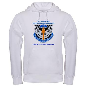 1B337AR - A01 - 03 - DUI - 1st Bn - 337th Aviation Regiment with Text Hooded Sweatshirt