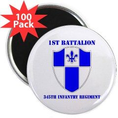 "1B345IR - M01 - 01 - DUI - 1st Battalion - 345th Infantry Regiment with text 2.25"" Magnet (100 pack)"