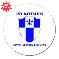 "1B345IR - M01 - 01 - DUI - 1st Battalion - 345th Infantry Regiment with text 3"" Lapel Sticker (48 pk)"