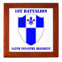 1B345IR - M01 - 03 - DUI - 1st Battalion - 345th Infantry Regiment with text Keepsake Box