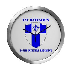 1B345IR - M01 - 03 - DUI - 1st Battalion - 345th Infantry Regiment with text Modern Wall Clock