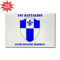 1B345IR - M01 - 01 - DUI - 1st Battalion - 345th Infantry Regiment with text Rectangle Magnet (100 pack)