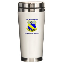 1B349R - M01 - 03 - DUI - 1st Battalion - 349th Regiment with Text Ceramic Travel Mug