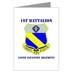 1B349R - M01 - 02 - DUI - 1st Battalion - 349th Regiment with Text Greeting Cards (Pk of 20)