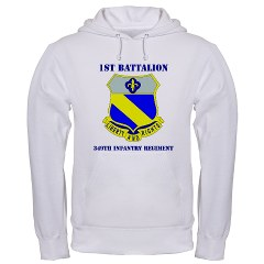 1B349R - A01 - 03 - DUI - 1st Battalion - 349th Regiment with Text Hooded Sweatshirt