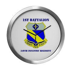 1B349R - M01 - 03 - DUI - 1st Battalion - 349th Regiment with Text Modern Wall Clock