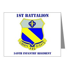 1B349R - M01 - 02 - DUI - 1st Battalion - 349th Regiment with Text Note Cards (Pk of 20)