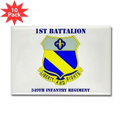 1B349R - M01 - 01 - DUI - 1st Battalion - 349th Regiment with Text Rectangle Magnet (10 pack)
