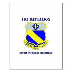 1B349R - M01 - 02 - DUI - 1st Battalion - 349th Regiment with Text Small Poster