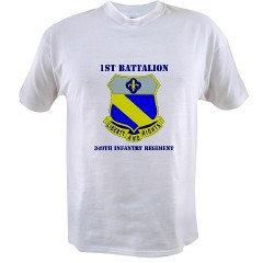 1B349R - A01 - 04 - DUI - 1st Battalion - 349th Regiment with Text Value T-Shirt
